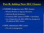part b adding new sec classes