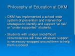 philosophy of education at okm1