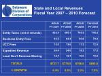 state and local revenues fiscal year 2007 2010 forecast