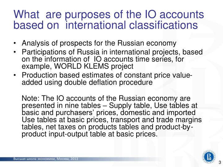 What are purposes of the io accounts based on international classifications