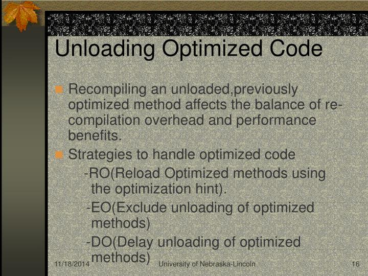 Unloading Optimized Code
