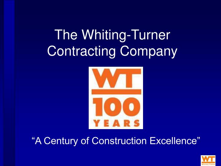 the whiting turner contracting company n.