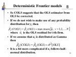 deterministic frontier models3