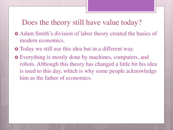 Does the theory still have value today?