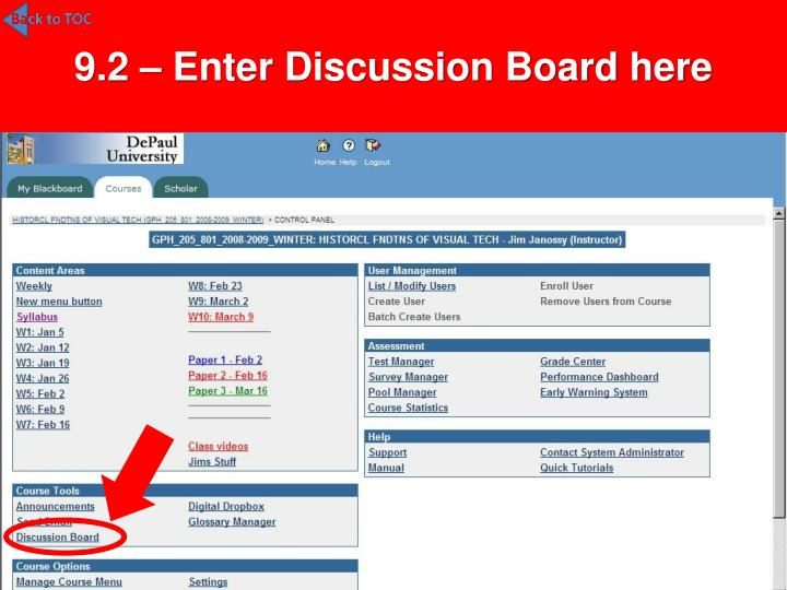 9.2 – Enter Discussion Board here