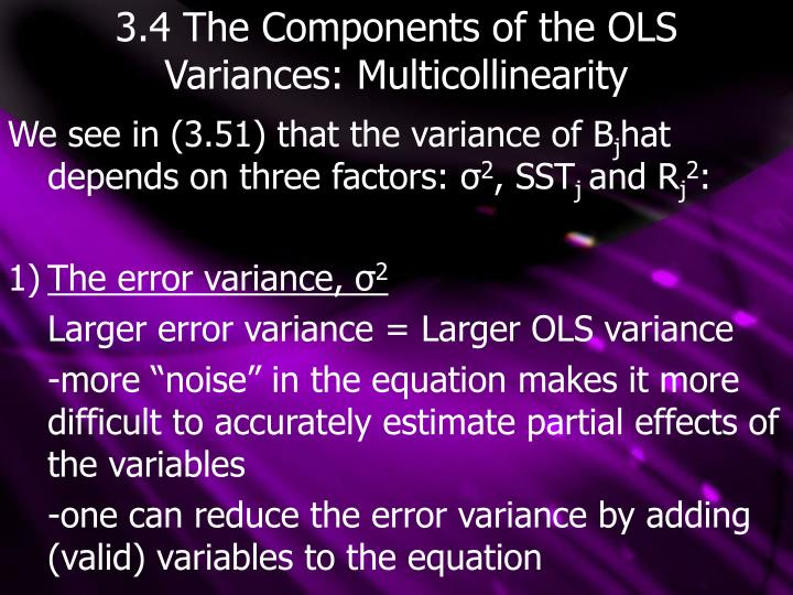 3 4 the components of the ols variances multicollinearity n.