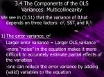 3 4 the components of the ols variances multicollinearity