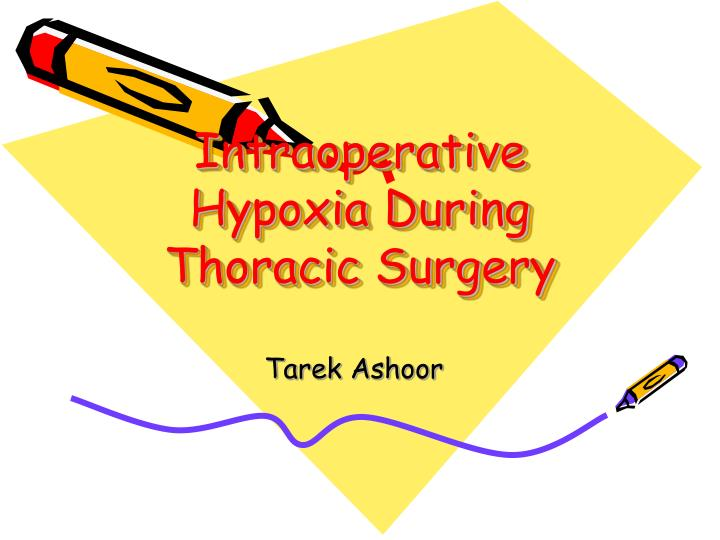 intraoperative hypoxia during thoracic surgery n.