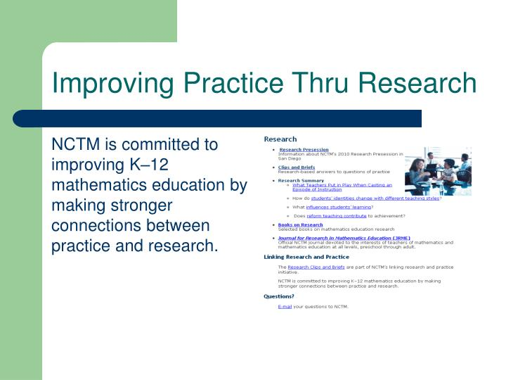 Improving Practice Thru Research