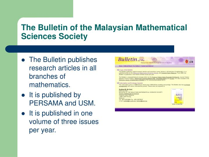The Bulletin of the Malaysian Mathematical Sciences Society