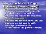what s special about yoga psychology asanas poses