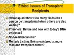 ethical issues of transplant recipients
