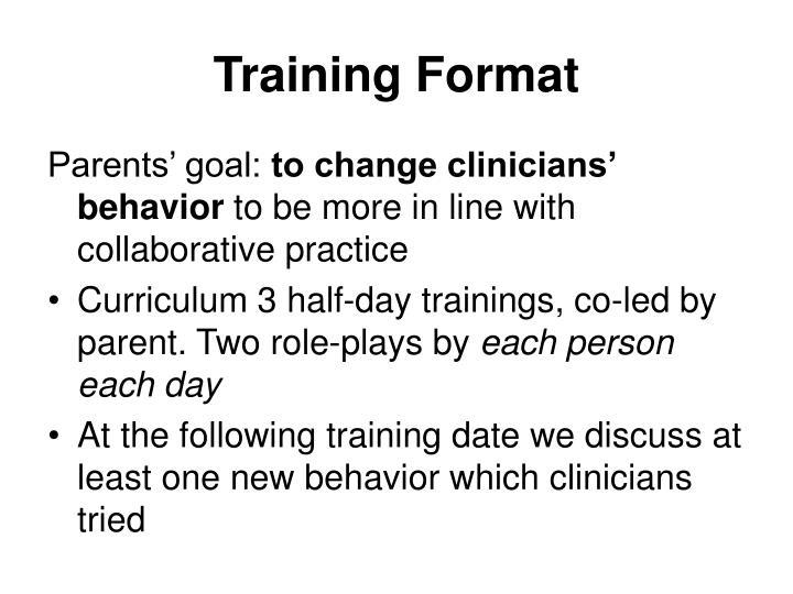 Training Format