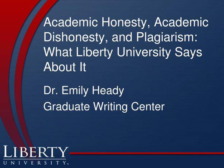 Academic honesty academic dishonesty and plagiarism what liberty university says about it