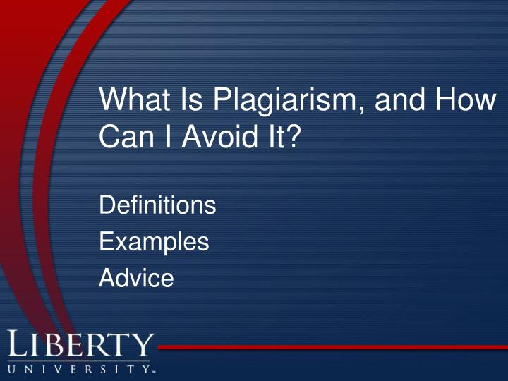 What Is Plagiarism, and How Can I Avoid It?
