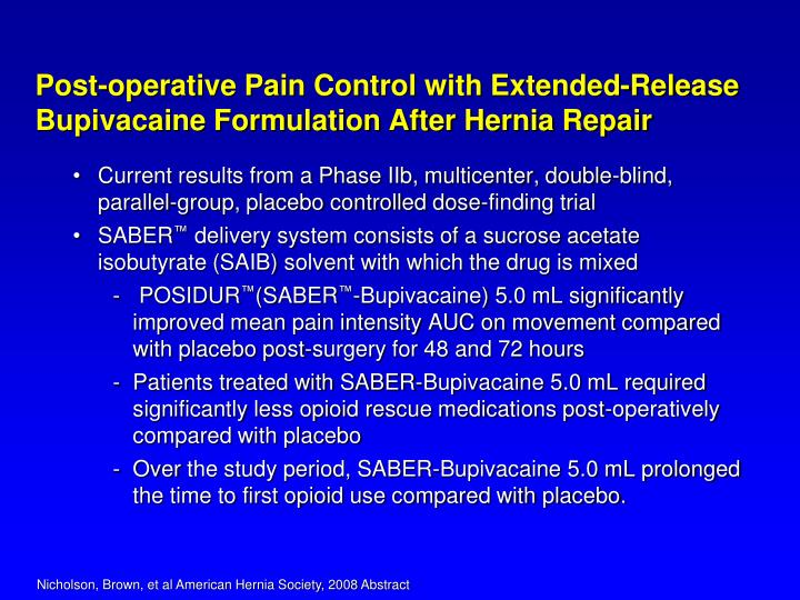 Post-operative Pain Control with Extended-Release Bupivacaine Formulation After Hernia Repair