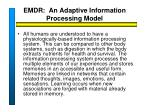 emdr an adaptive information processing model1