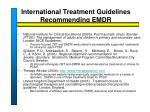 international treatment guidelines recommending emdr3