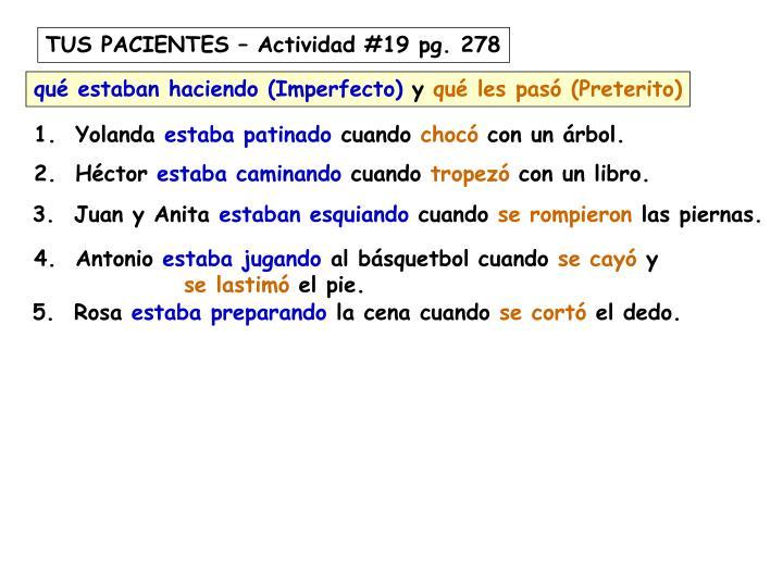 TUS PACIENTES – Actividad #19 pg. 278