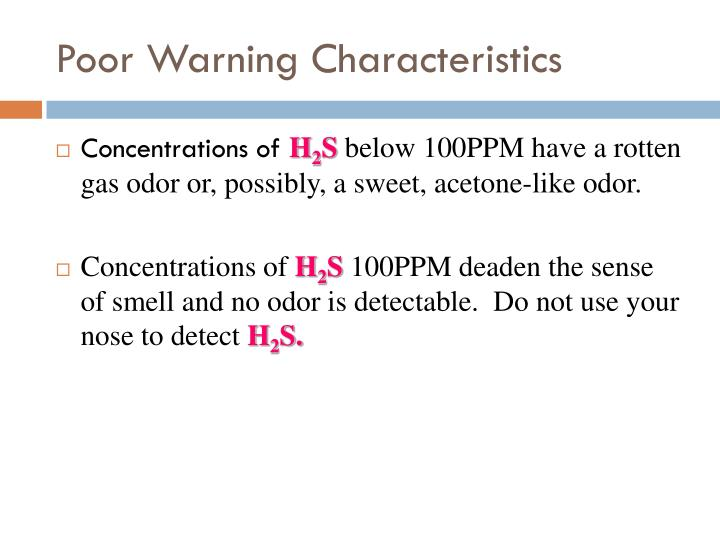 Poor Warning Characteristics