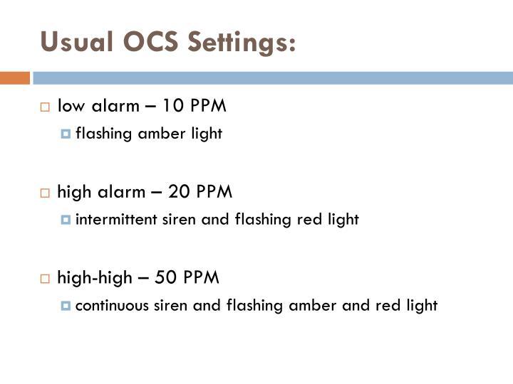 Usual OCS Settings: