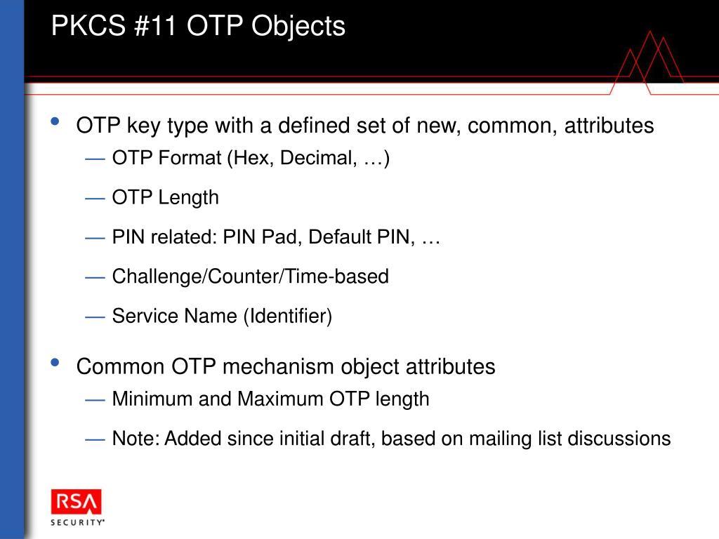 PPT - OTP-PKCS #11 PowerPoint Presentation - ID:6763244