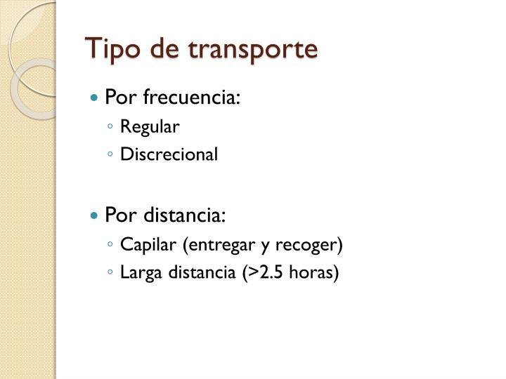 Tipo de transporte