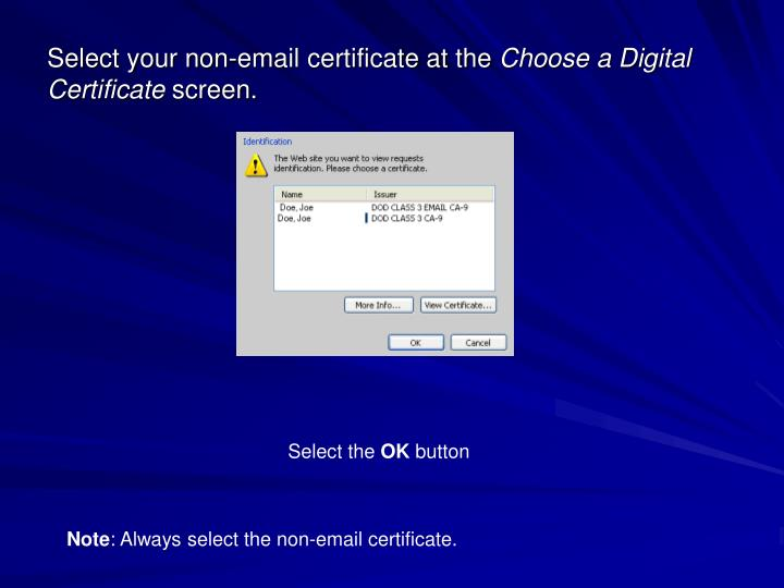Select your non-email certificate at the