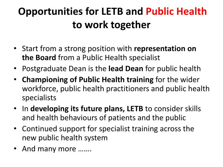 Opportunities for LETB and