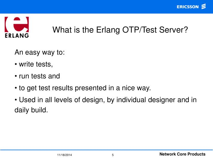 What is the Erlang OTP/Test Server?