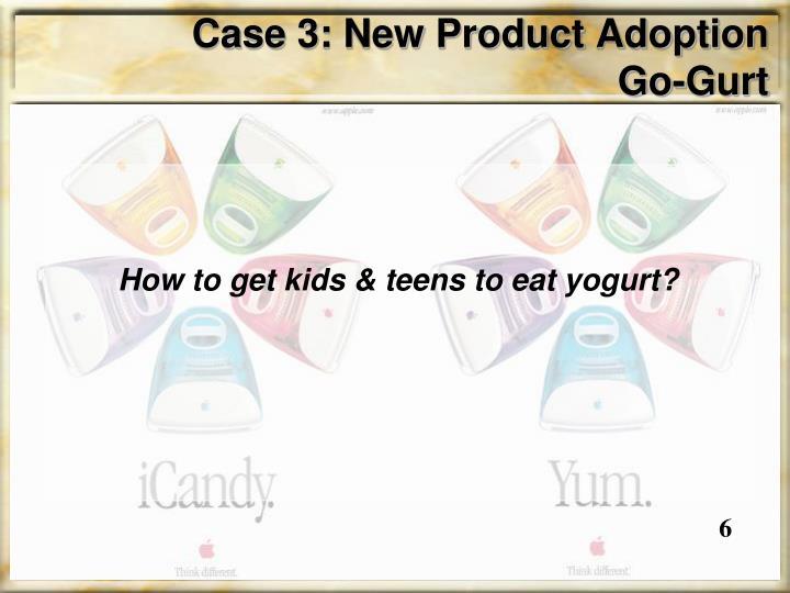 Case 3: New Product Adoption