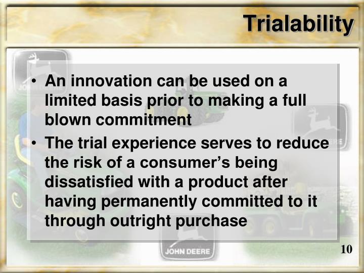 Trialability