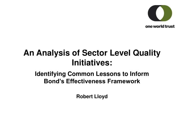 An analysis of sector level quality initiatives