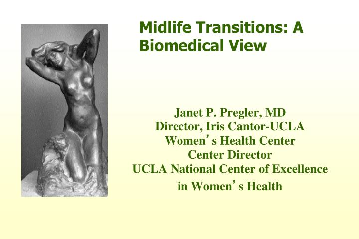 midlife transitions a biomedical view n.