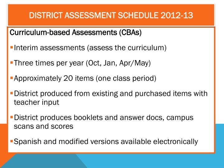 DISTRICT ASSESSMENT SCHEDULE 2012-13