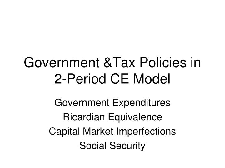 taxation tax and government expenditure policy essay Third, tax policy can affect productivity growth through its discouraging effect on research and development expenditures fourth, taxes can lead to a flow of resources to.