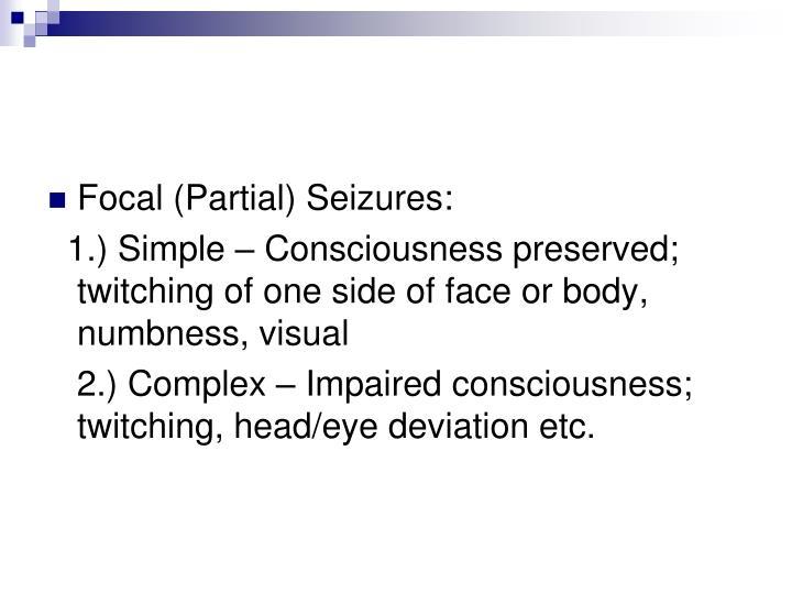 Focal (Partial) Seizures: