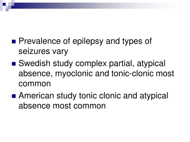 Prevalence of epilepsy and types of seizures vary