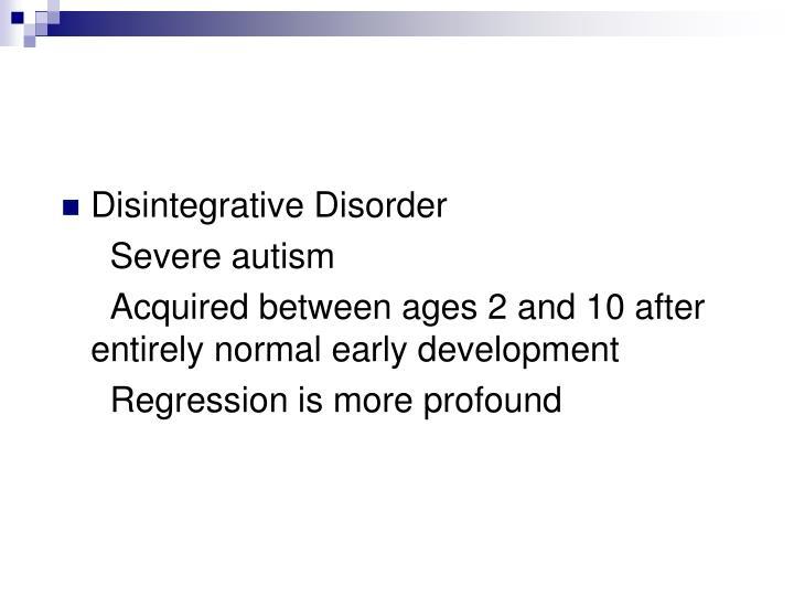 Disintegrative Disorder