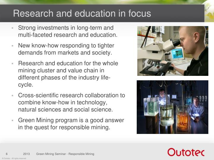 Research and education in focus