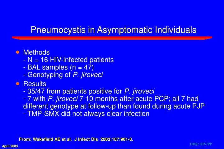 Pneumocystis in Asymptomatic Individuals