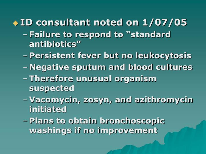 ID consultant noted on 1/07/05