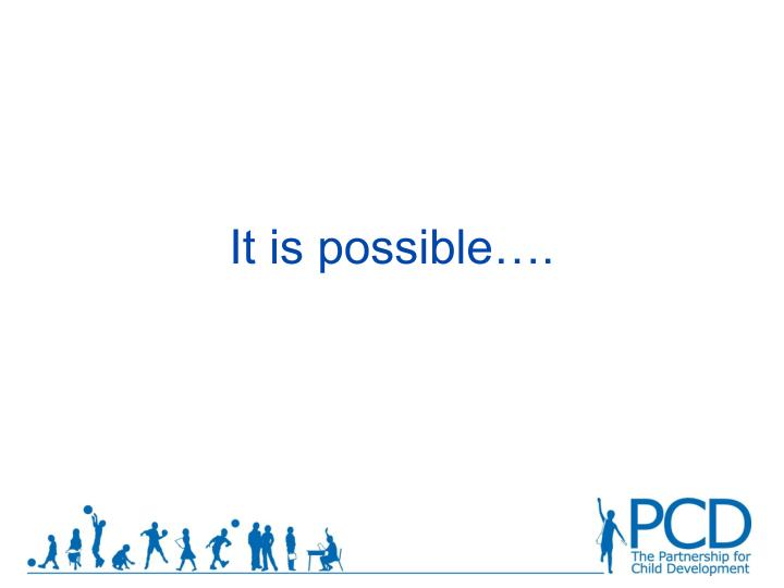It is possible….