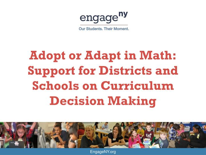 adopt or adapt in math support for districts and schools on curriculum decision making