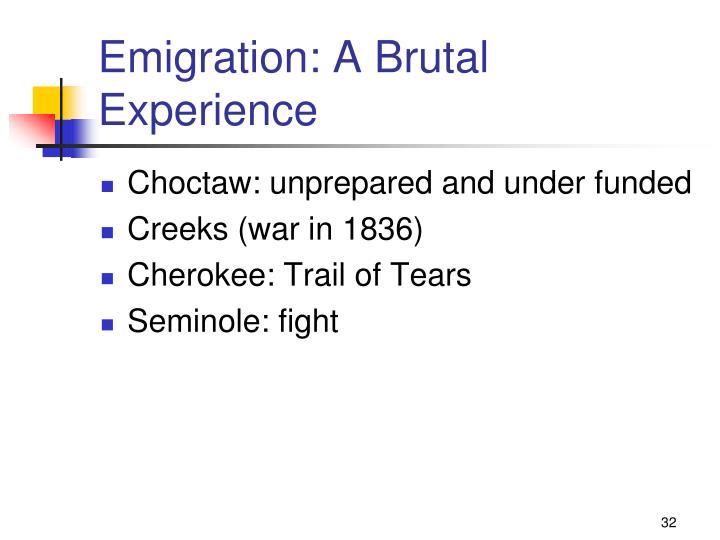 Emigration: A Brutal Experience