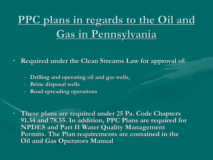 PPC plans in regards to the Oil and Gas in Pennsylvania