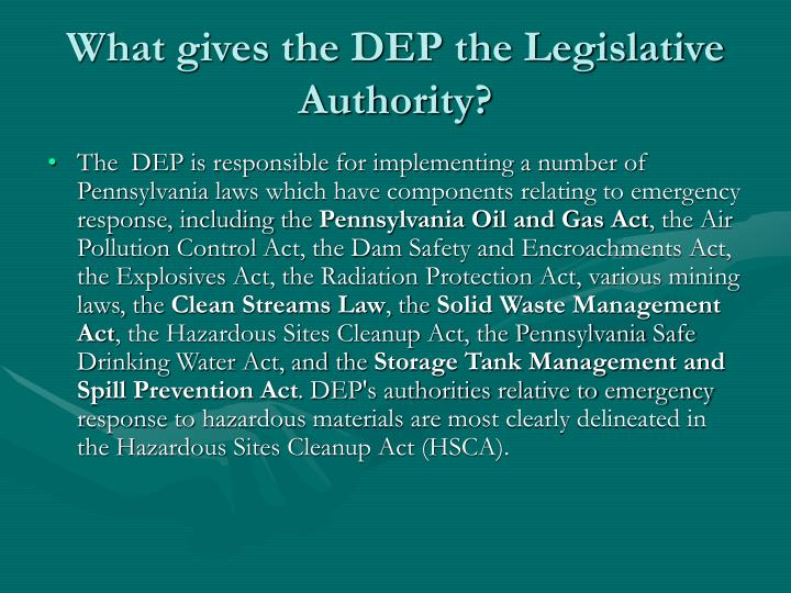 What gives the DEP the Legislative Authority?