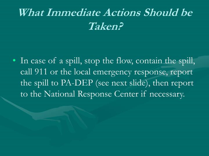 What immediate actions should be taken
