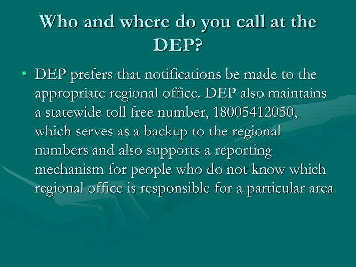 Who and where do you call at the DEP?