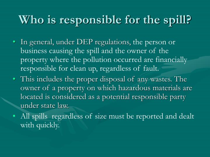 Who is responsible for the spill?